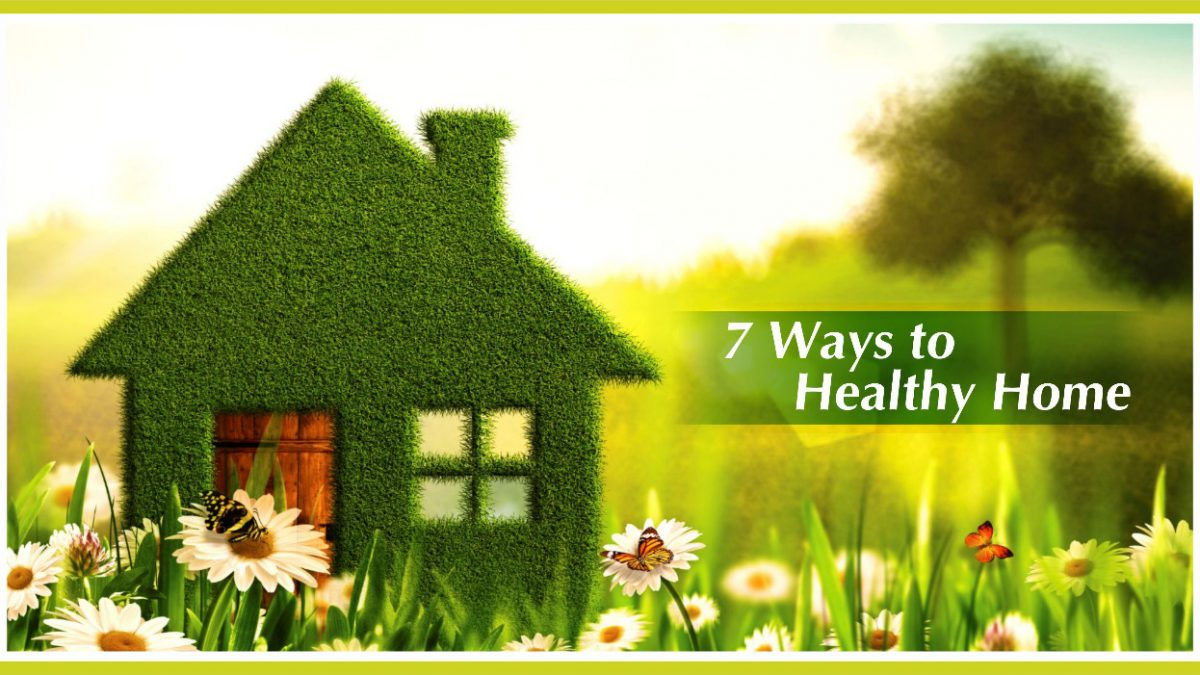 7 Ways to Make Your Home Healthier
